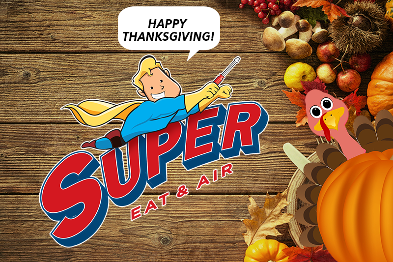 happy thanksgiving from Super Heat & Air