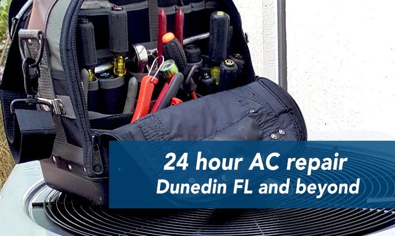 24 Hour Ac Repair Dunedin Palm Harbor Safety Harbor